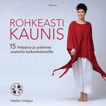 Kuva - Habibe Acikgoz: Rohkeasti kaunis