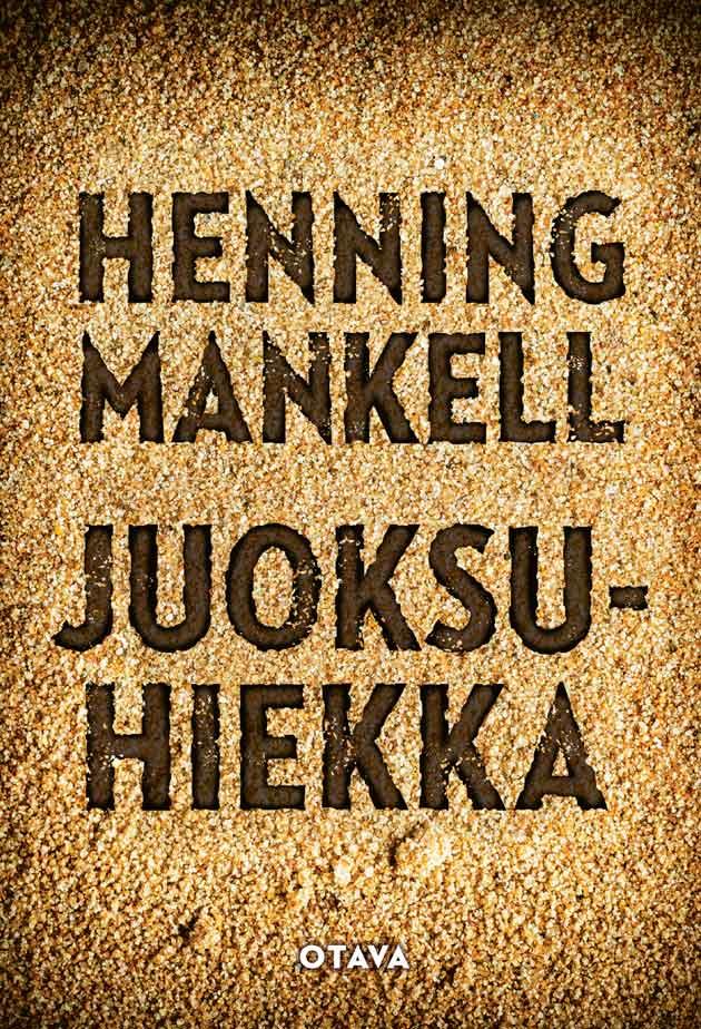 Henning Mankellin Juoksuhiekka-kirjan kansi