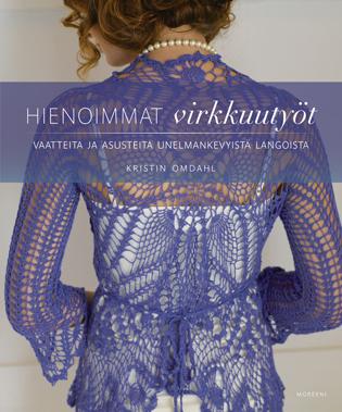 Kristin Omdahl: Hienoimmat virkkuutyöt