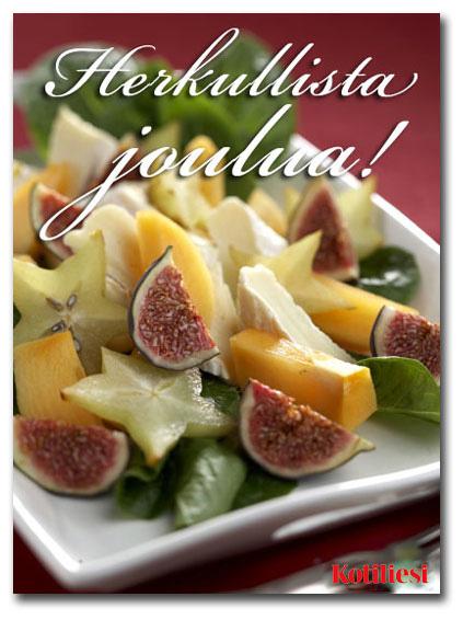 Jouluinen hedelmäsalaatti! Lähetä Herkullista joulua -tervehdys Kotilieden e-kortilla!
