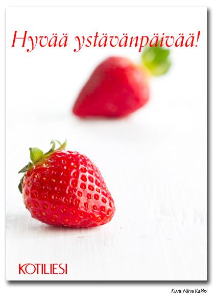 Lähetä ystävälle mansikkainen Hyvää ystävänpäivää e-kortti sähköisesti!