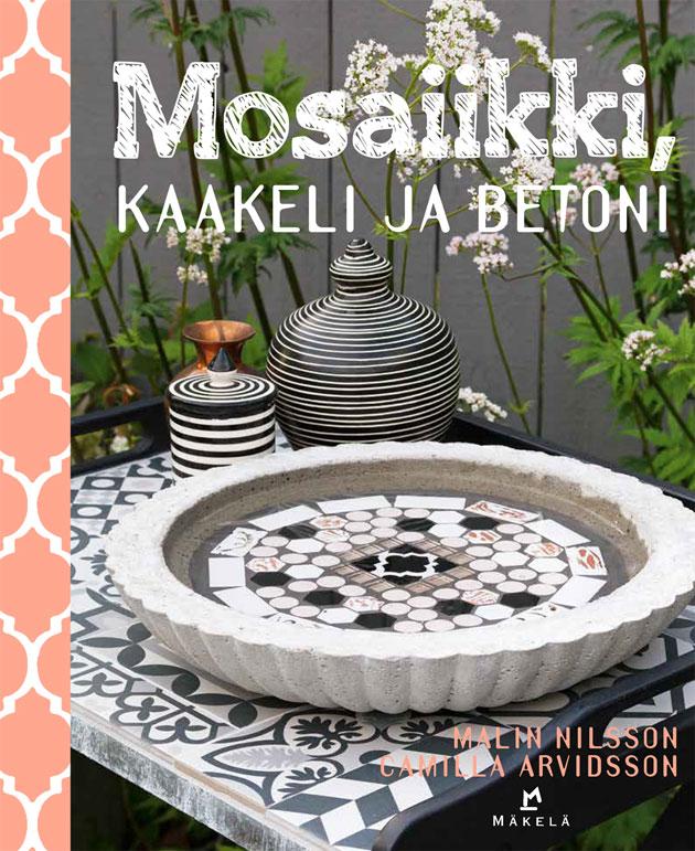 Mosaiikki, kkakeli ja betoni