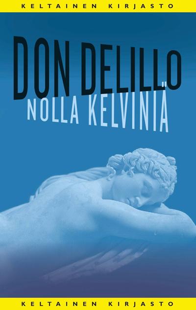 Don DeLillo: Nolla kelviniä