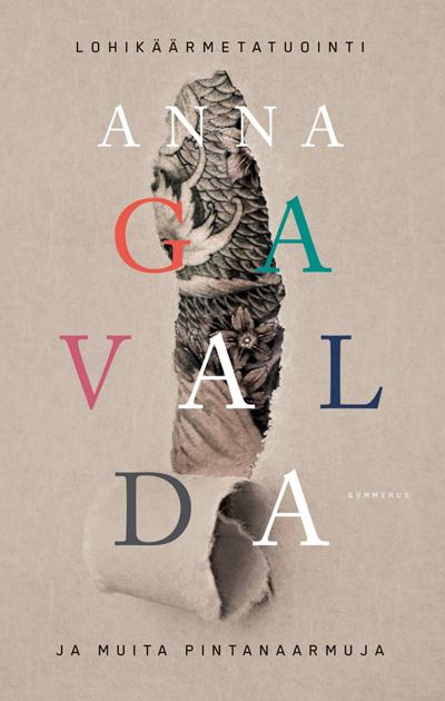 Anna Gavaldan kirja Lohikäärmetatuointi ja muita pintanaarmuja