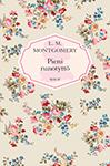l. m. montgomery, pieni runotyttö, uudenkuun emilia, tyttökirja, klassikko, lukuvinkki, lukusuositus