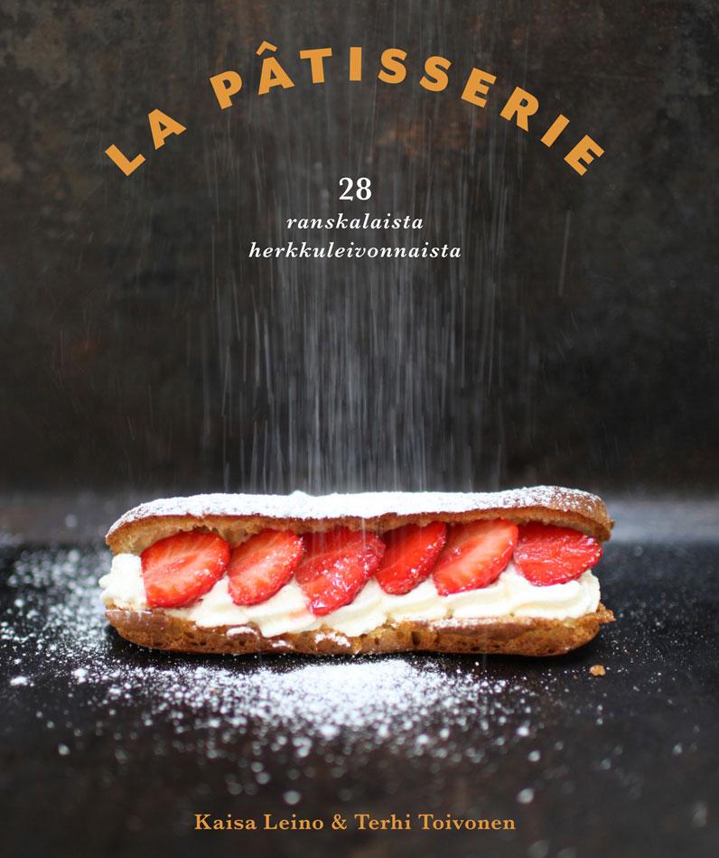 La Pâtisserie kirjassa on 28 ranskalaista klassikkoleivonnaista.