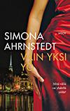 Simona Ahrnstedt, Vain yksi yö, kirja, uutuuskirja 2018, romaani, erotiikka