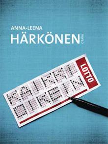 Anna-Leena Härkönen: Kaikki oikein